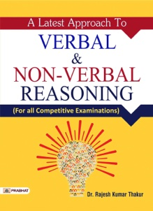 A Latest Approach to Verbal & Non-Verbal Reasoning: For all Competitiv...