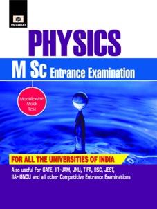 Physics (M Sc Entrance Examinations)
