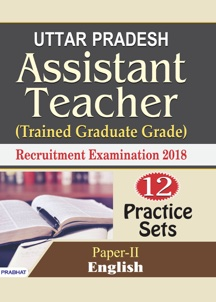 Uttar Pradesh Assistant Teacher (Trained Graduate Grade) Recruitment E...