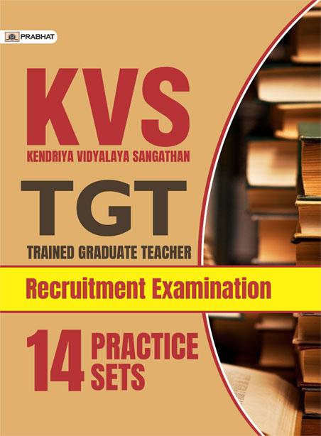 KVS TGT (TRAINED GRADUATE TEACHER) RECRUITMENT EXAMINATION 14 PRACTICE...