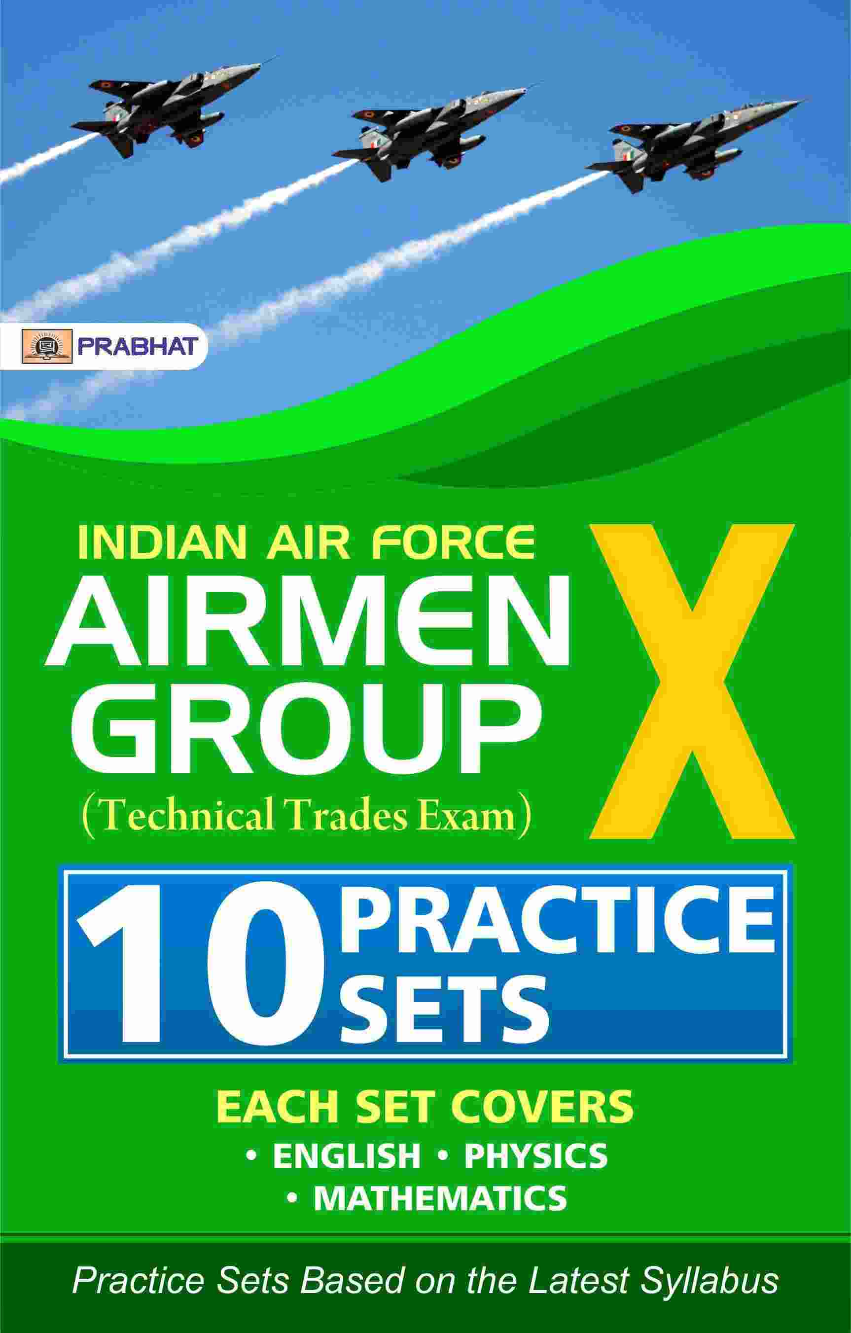 Indian air force Airmen group X (Technical Trades Exam) 10 Practice Se...