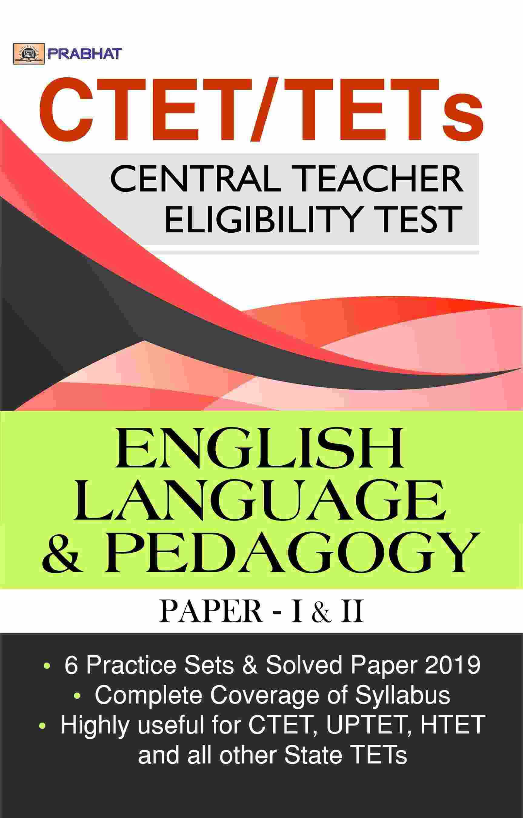 CTET/TETs English Language & Pedagogy Papers–I & II