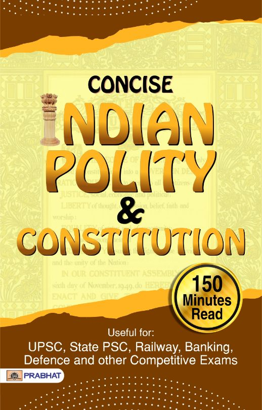 CONCISE Indian Polity & Constitution