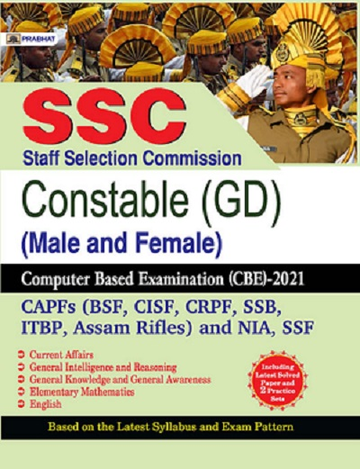 SSC STAFF SELECTION COMMISSION CONSTABLE (GD) (MALE AND FEMALE) COMPUTER BASED EXAMINATION (CBE)–2021 (REVISED 2021)