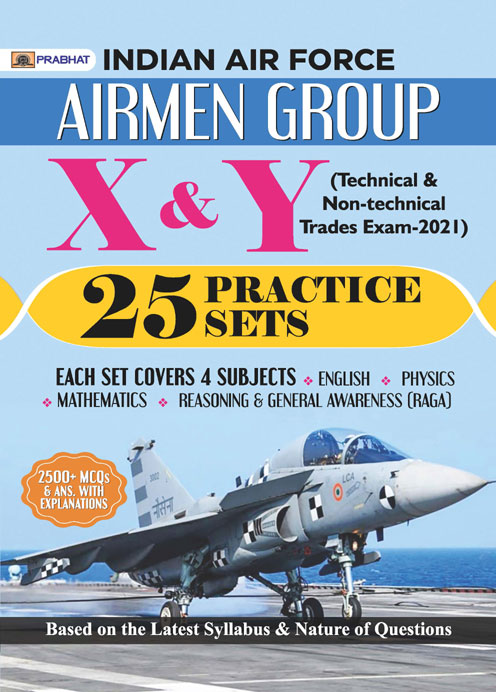INDIAN AIR FORCE AIRMEN GROUP X & Y (TECHNICAL & NON-TECHINCAL TRADES ...