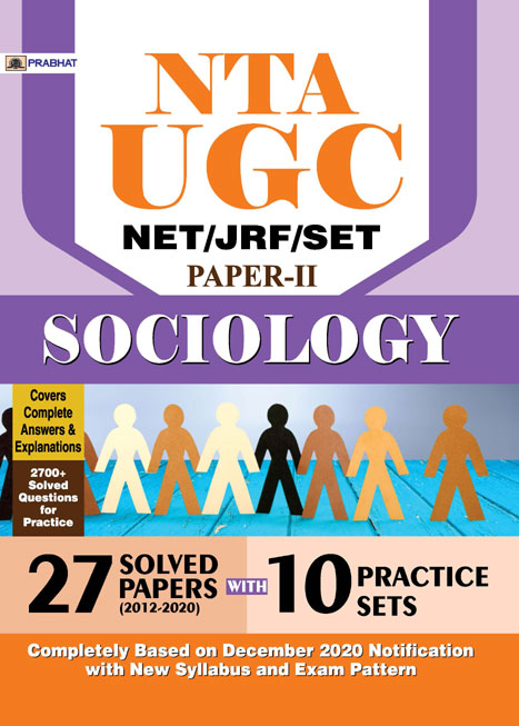 NTA UGC NET/JRF/SET SOCIOLOGY 27 SOLVED PAPERS & 10 PRACTICE SETS