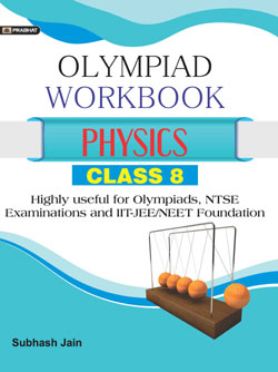Physics Foundation Course for JEE/NEET/Olympiad/NTSE : Class 8