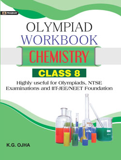 Chemistry Foundation Course for JEE/NEET/Olympiad Class : 8