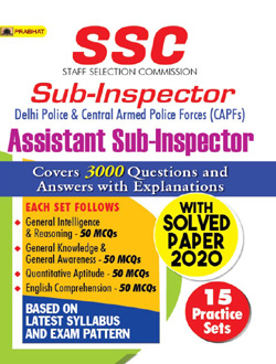 SSC SUB-INSPECTOR & ASSISTANT SUB-INSPECTOR 15 Practice Sets