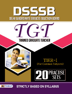 DSSSB TGT TIER-I COMMON SUBJECTS 20 PRACTICE SETS